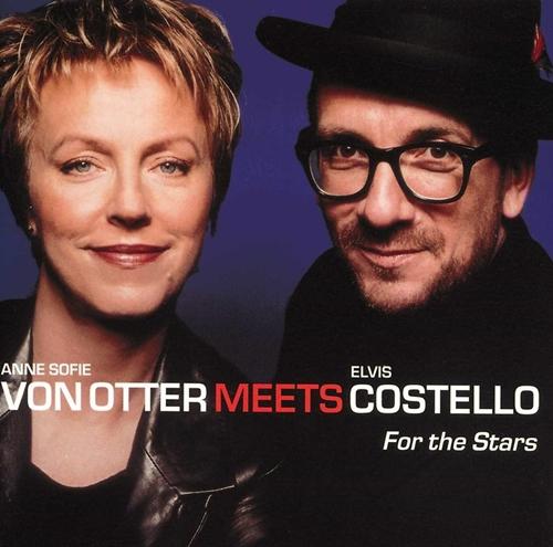 Anne Sofie Von Otter Meets Elvis Costello - Baby plays around For The Stars